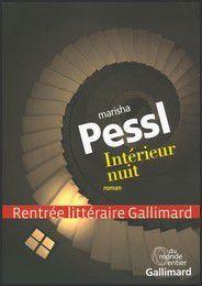 Intérieur nuit - Marisha Pessl
