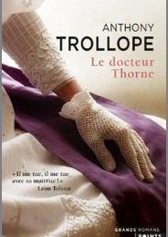 Le docteur Thorne - Anthony Trollope