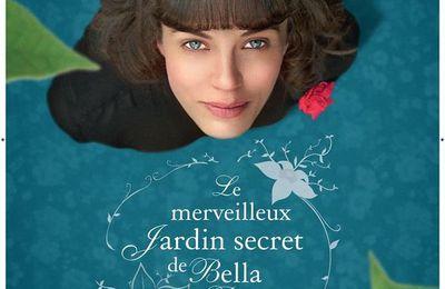LE MERVEILLEUX JARDIN SECRET DE BELLA BROWN (This beautiful fantastic)