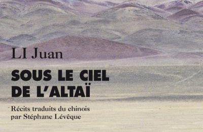 Sous le ciel de l'Altaï de LI Juan