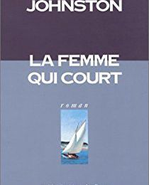 La femme qui court de Jennifer Johnston