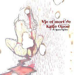 Vie et mort de Katie Olson de James Garner