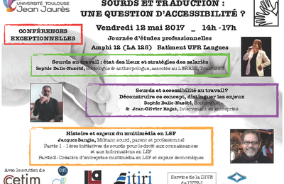 Sourds au travail - Sourds et traduction, une question d'accessibilité ? - 12 - 13 mai 2017