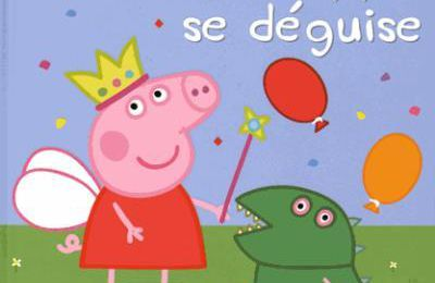Le Coin Lecture : Peppa Pig se déguise !