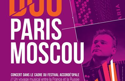 UN DUO...PARIS-MOSCOU...d' ACCORDEON...à MONTREUIL...CE SAMEDI...