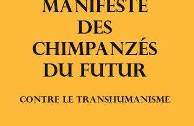 Les Chimpanzés du futur contre le transhumanisme