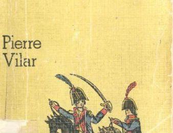 """Quelques notes sur Pierre Vilar, historien marxiste, """"Une histoire en construction ... """""""