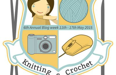 6th Annual Knitting & Crochet blog week... bientôt !