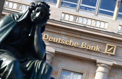 La Deutsche Bank peut entraîner un cataclysme financier et économique mondial