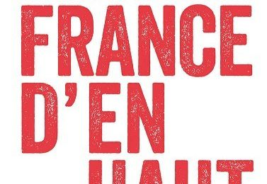 À lire absolument  « Le crépuscule de la FRANCE D'EN HAUT » : un livre de Christophe Guilly