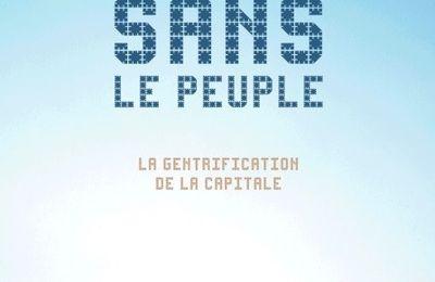 « PARIS sans le PEUPLE »,   un livre de la géographe Anne Clerval