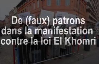 De (faux) PATRONS dans la manifestation contre la LOI EL KHOMRI (vidéo)