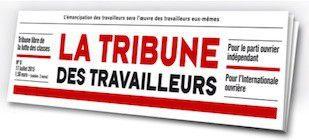 """IMPOSSIBLE union sacrée (l'éditorial de la """"Tribune des travailleurs"""" du 20 juillet 2016)"""