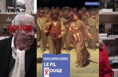 « LE FIL ROUGE » roman historique de Gilda Landini-Guibert (avec la participation de Léon Landini) -VIDÉO