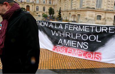 Usine WHIRPOOL à Amiens : les ouvriers sont pour le PROTECTIONNISME .