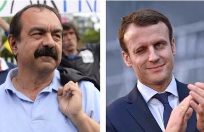 ORDONNANCES -  MACRON va recevoir Philippe MARTINEZ : ce qui est vraiment « IRRECEVABLE »….
