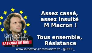 Assez CASSÉ, assez INSULTÉ Monsieur Macron !