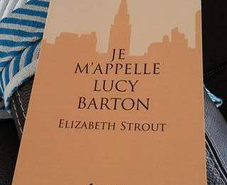 Je m'appelle Lucy Barton - Elisabeth Strout (rentrée 08/2017)