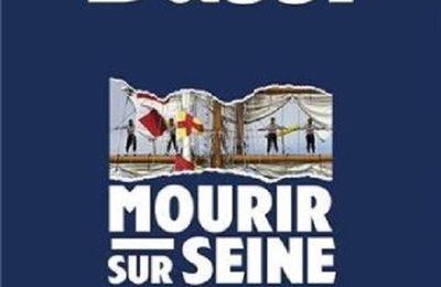 Mourir sur Seine de Michel Bussi