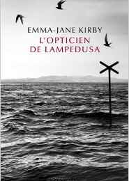 L'opticien de Lampedusa de Emma-Jane KIRBY ♥ ♥ ♥