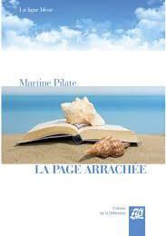 La page arrachée de Martine PILATE