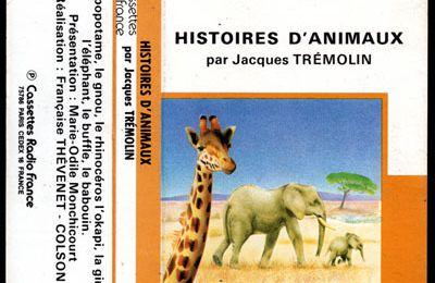 Histoire d'animaux par Jacques Trémolin