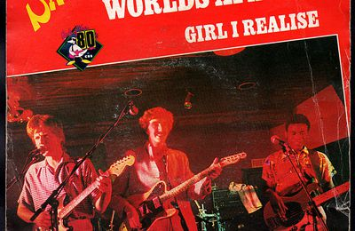 The Sinceros - Worlds apart  /  Girl i realise - 1980