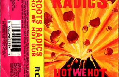 Roots Radics - Hot we hot dub - 1989