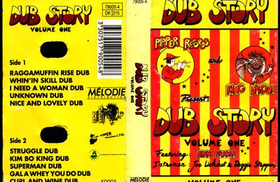 Pipper Records and King Dragon present: Dub Story Volume one - Dean Fraser /Joe Lickshot/Reggie Stepper