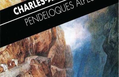 Pendeloques alpestres / Charles-Albert Cingria