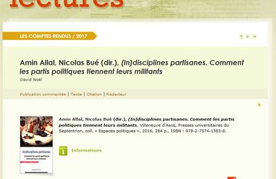 Amin Allal, Nicolas Bué (dir.), (In)disciplines partisanes. Comment les partis politiques tiennent leurs militants