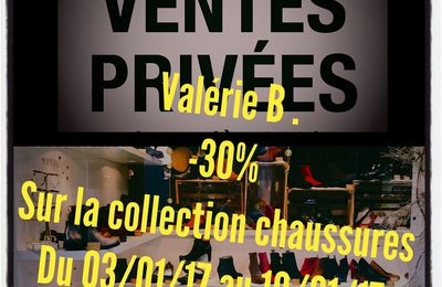 VENTES PRIVÉES VALERIEBCHAUSSURES -30% sur collection chaussures du 03/01/17 au 10/01/17