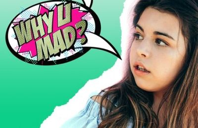 Sophia Grace - Why U Mad?