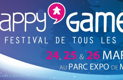 Happy'Games 2017, on y sera ! Mais en attendant ...