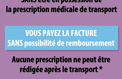 prescription médicale de transport : avant  le transport  OBLIGATOIRE