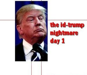 "The id TRUMP - le ""ça""-Trump - cauchemar jour 1"