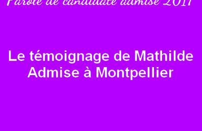 Le témoignage de Mathilde - Admise à Montpellier