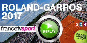 Roland Garros 2017 en direct et en replay streaming
