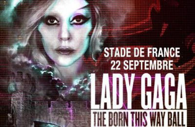 "Spectacle: Lady Gaga en concert ""The born this way ball"" - 7/10"