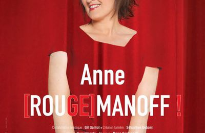 "Spetacle: Anne Roumanoff ""(Rouge)manoff"" - 5/10"