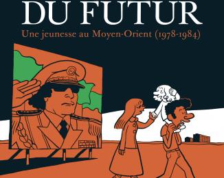 Sattouf Riad, L'Arabe du futur, 1, 2 et 3