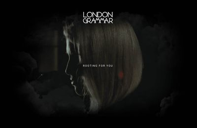 LONDON GRAMMAR / ROOTING FOR YOU (NEW TRACK)
