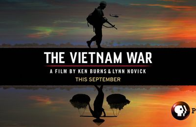 Plaidoyer pour le Vietnam de Ken Burns , un documentaire exceptionnel .