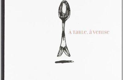 """Venise : les recettes de """"Alle Testiere"""", dans """"A table, à Venise"""""""