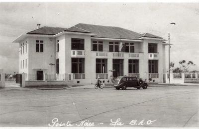 Pointe-Noire d'autrefois : la Banque d'Afrique Occidentale (BAO)