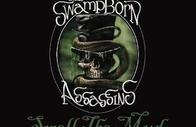 Album - THE SWAMP BORN ASSASSINS – Smell The Mud