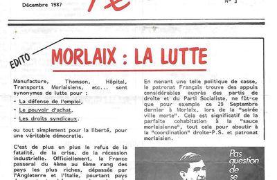 """Il y a 30 ans....avant le """"Chiffon Rouge"""": """"la Butte Rouge"""", journal de cellule morlaisien du PCF, se félicitait de l'ouverture du bureau de poste de La Boissière, de la création de l'escalier entre Ty-Dour et le collège, et défendait une politique de défense de l'emploi, contre la finance et avec la candidature Lajoinie"""