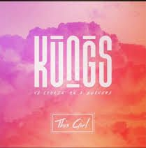 Kungs vs Cookin On 3 Burners - This Girl (Weekend Rendition Remix)