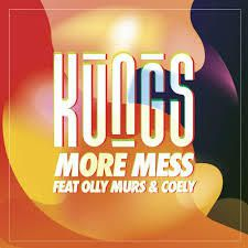 KUNGS - More Mess ( Sherrie Sherrie Remix )