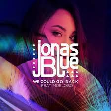 Jonas Blue - We Could Go Back (feat. Moelogo) [Sam Berson Remix]